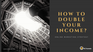 How to Double your income - Funnel Strategy