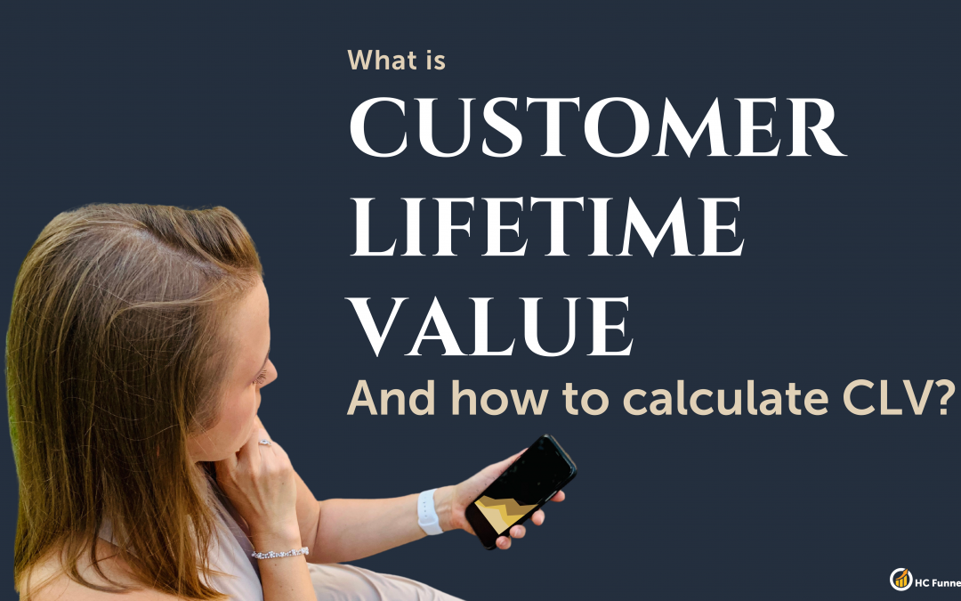 What is Customer Lifetime Value and How to Calculate the CLV